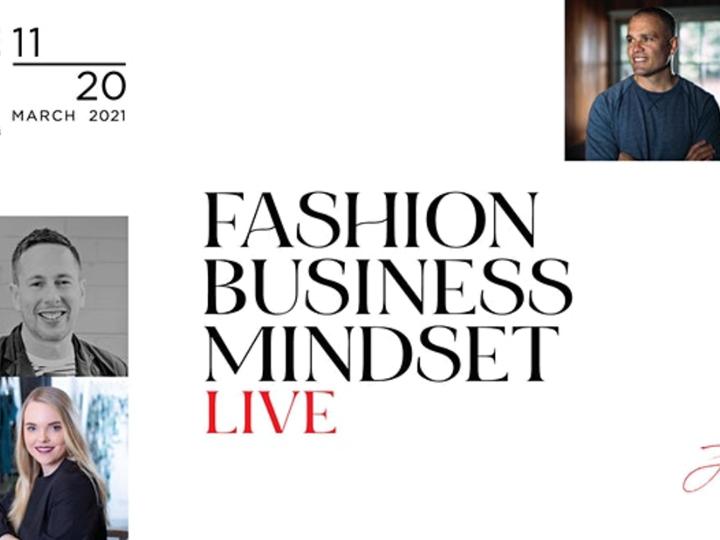 Fashion.Business.Mindset LIVE